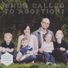 Repost: Who is Called to Adoption?