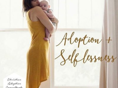 In Their Own Words: Adoption + Selflessness